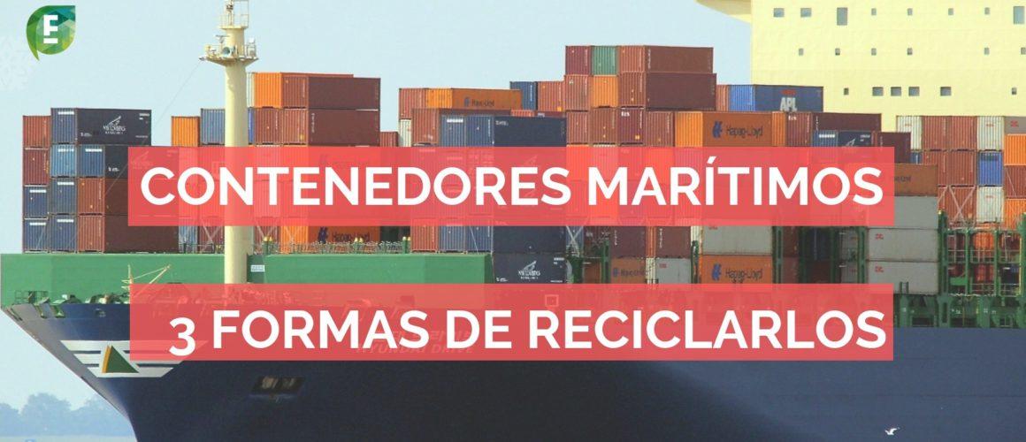 Como reciclar contenedores maritimos