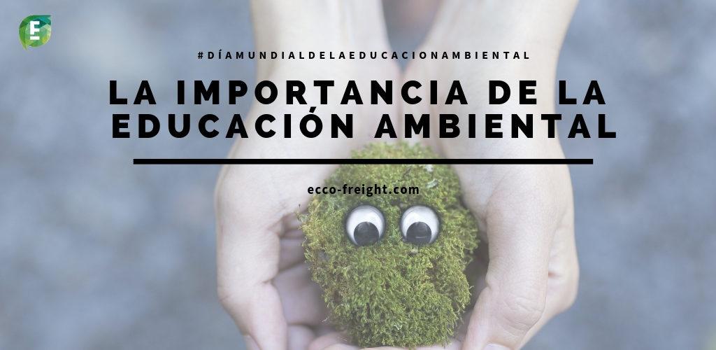 la importancia de la educacion ambiental