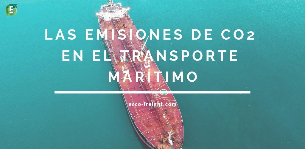 las emisiones de co2 en el transporte maritimo
