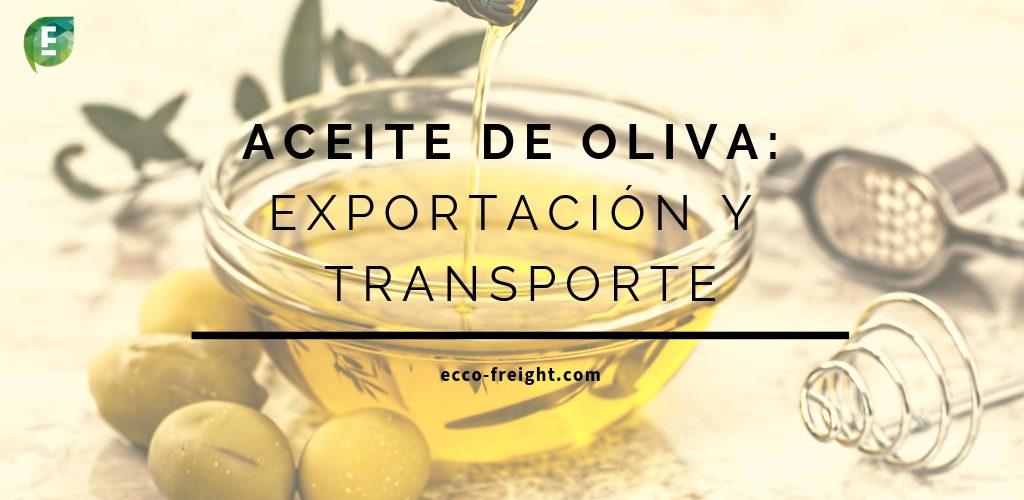 Exportación y transporte del aceite de oliva