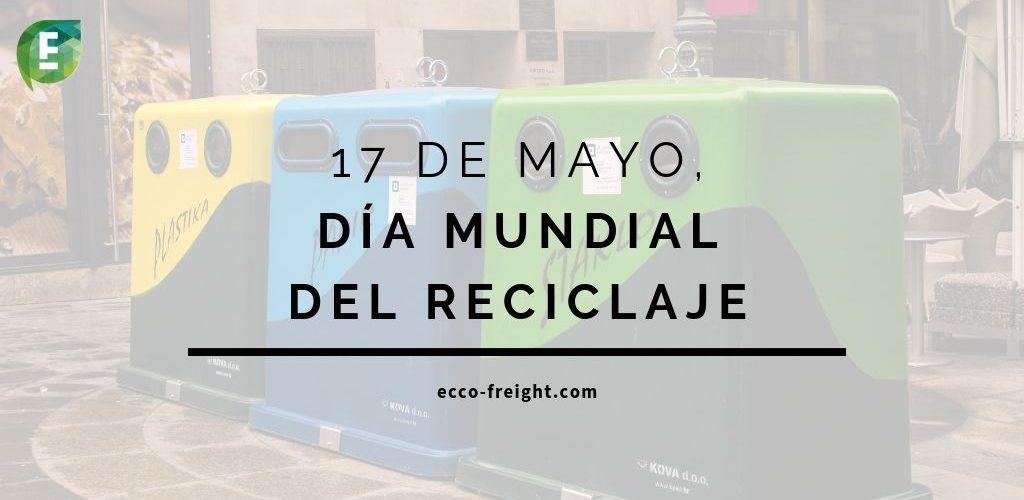 17 de mayo dia mundial del reciclaje