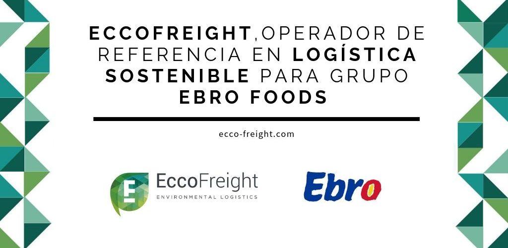 eccofreight referente en logistica para Ebro Foods