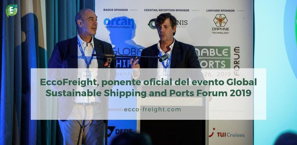 EccoFreight ponente oficial de Global Sustainable Shipping and Ports Forum 2019