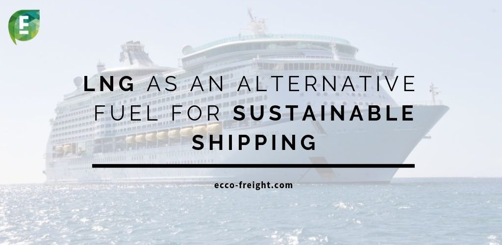 lng-sustainable-fuel-eccofreight