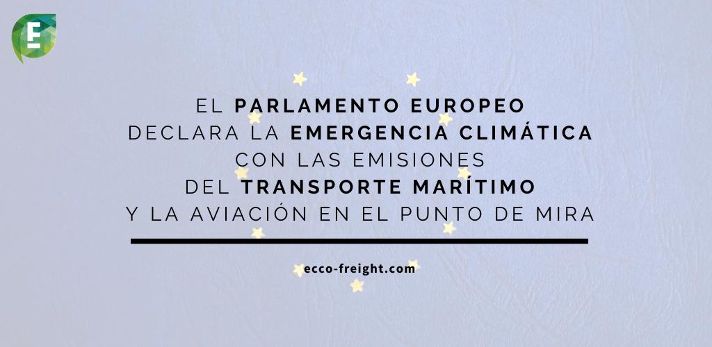 El Parlamento Europeo declara la emergencia climática con las emisiones del transporte marítimo y la aviación en el punto de mira