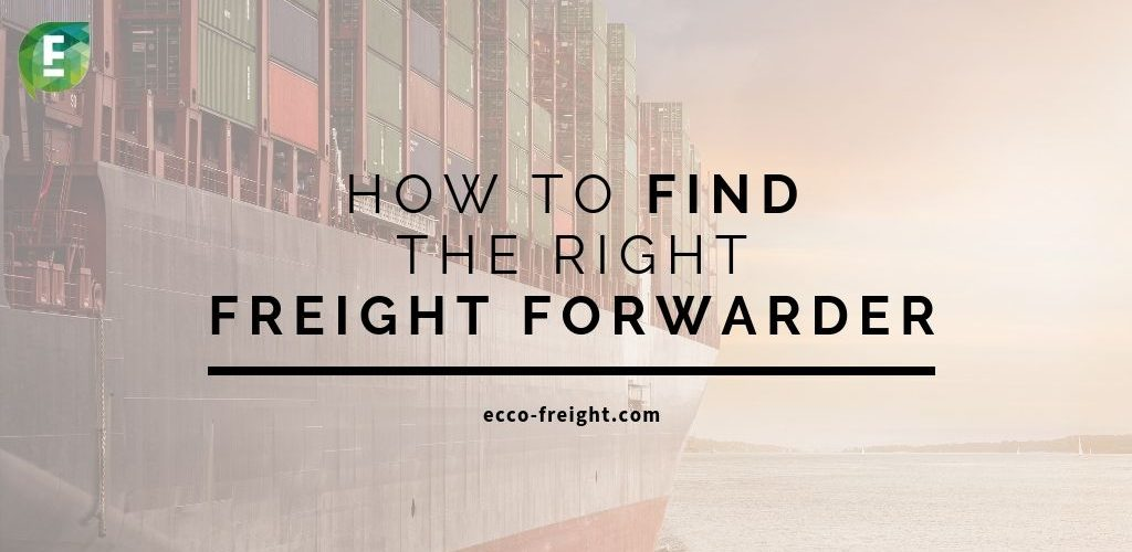 how to choose the right freight forwarder