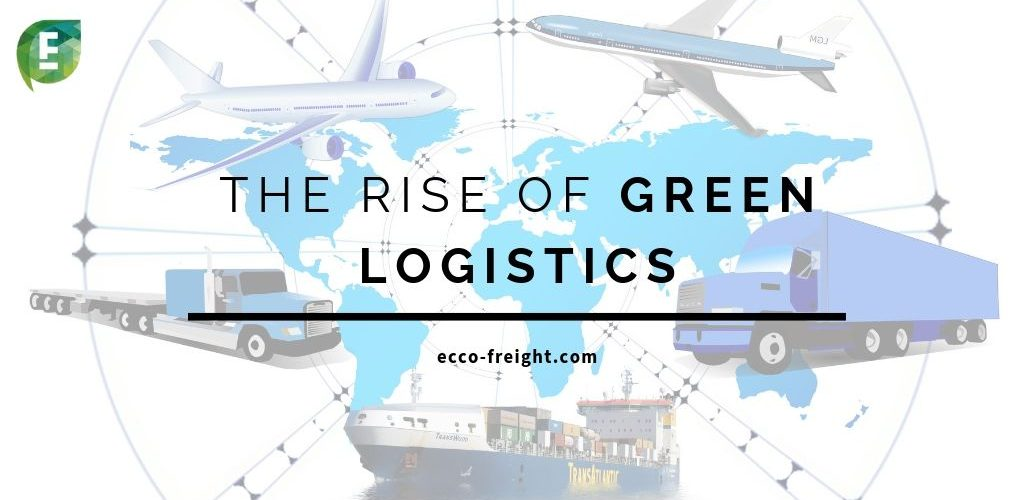 the-rise-of-green-logistics